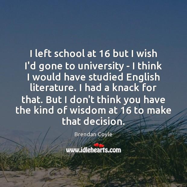 I left school at 16 but I wish I'd gone to university – Image