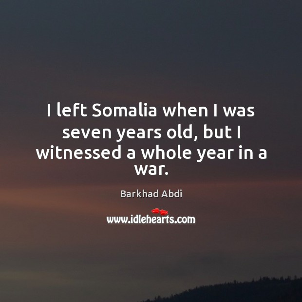 I left Somalia when I was seven years old, but I witnessed a whole year in a war. Image