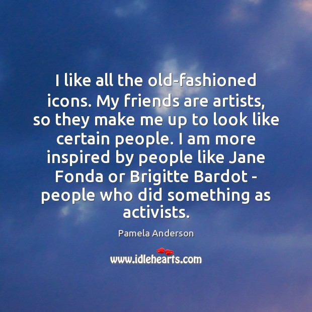 Image about I like all the old-fashioned icons. My friends are artists, so they