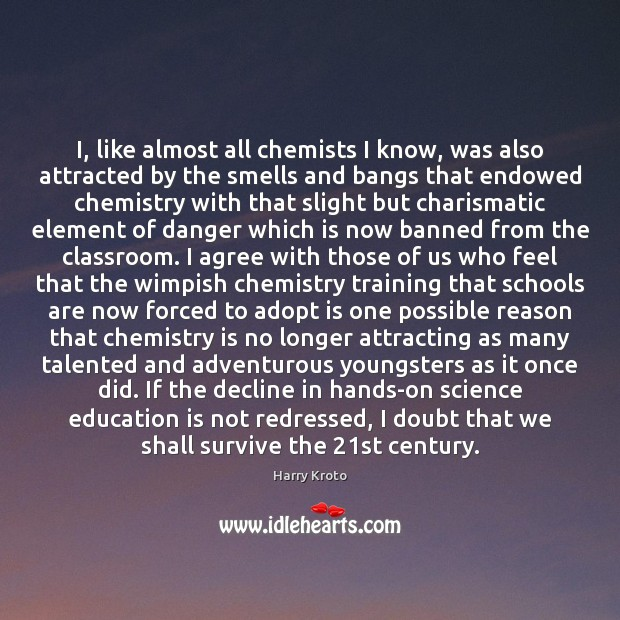 I, like almost all chemists I know, was also attracted by the Agree Quotes Image