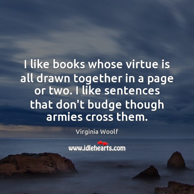 Image, I like books whose virtue is all drawn together in a page