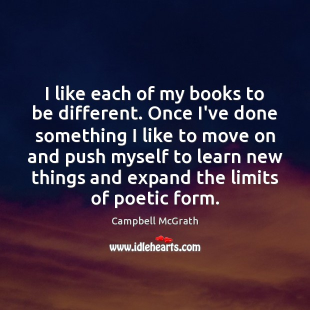 I like each of my books to be different. Once I've done Move On Quotes Image