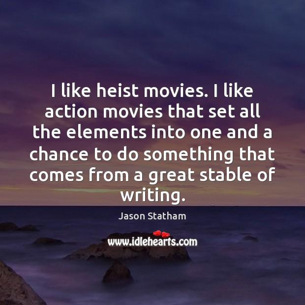 I like heist movies. I like action movies that set all the Image