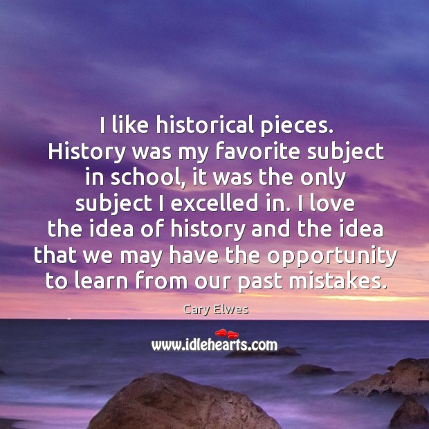 You're Into History Lessons