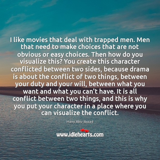 I like movies that deal with trapped men. Men that need to Image