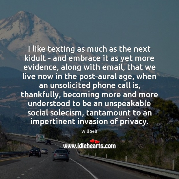 Image, I like texting as much as the next kidult – and embrace
