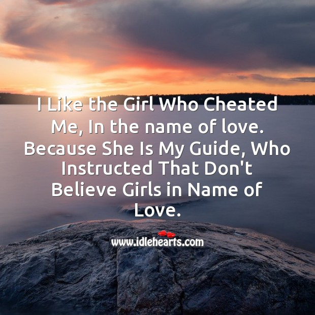 I like the girl who cheated me Sad Messages Image
