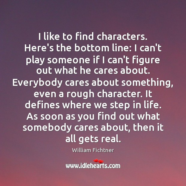 I like to find characters. Here's the bottom line: I can't play Image
