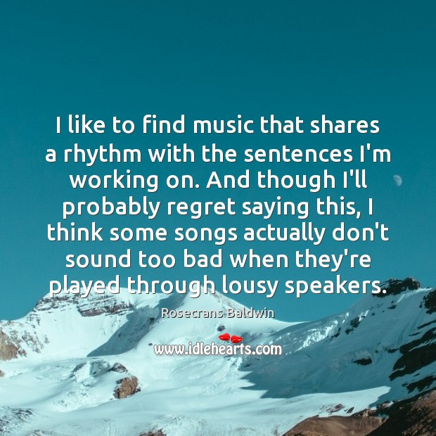 I like to find music that shares a rhythm with the sentences Image
