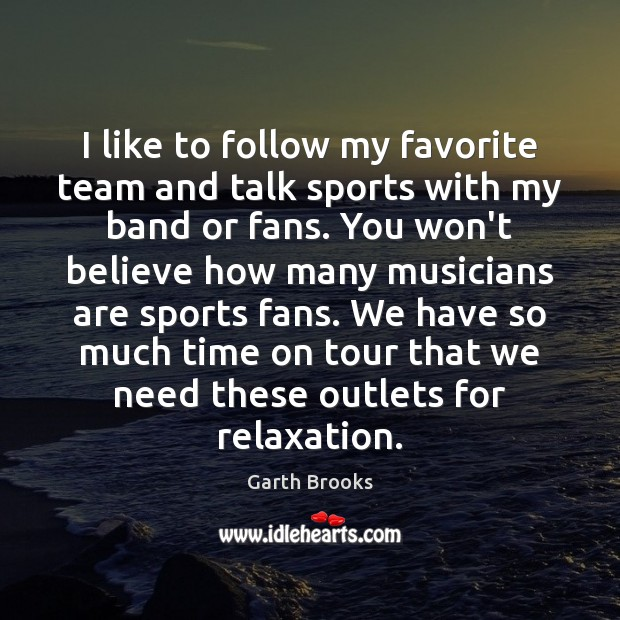 I like to follow my favorite team and talk sports with my Sports Quotes Image