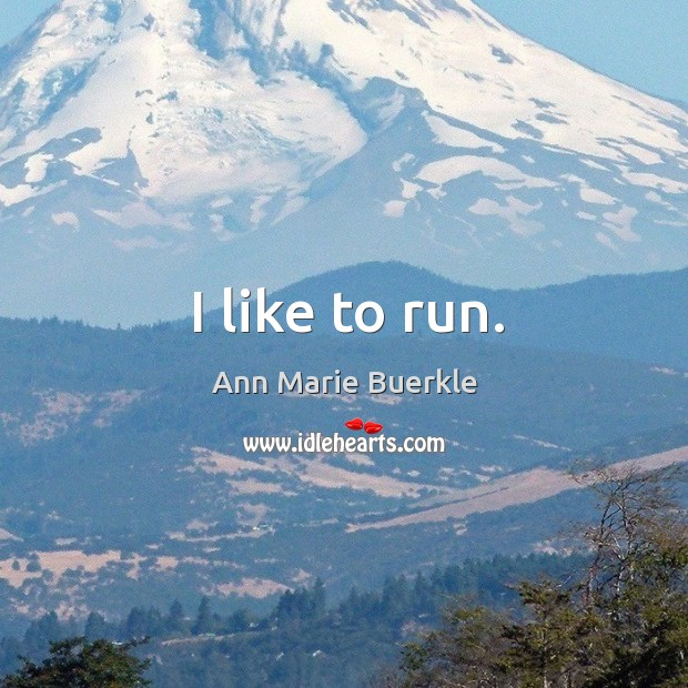 Image, I like to run.