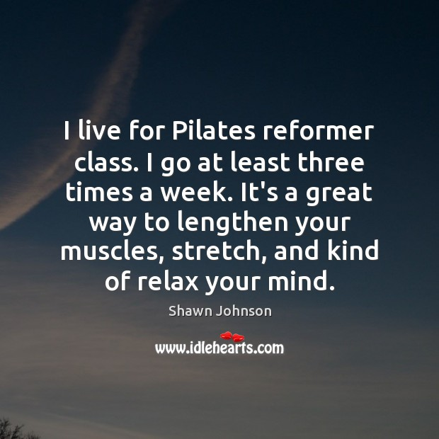 I live for Pilates reformer class. I go at least three times Image