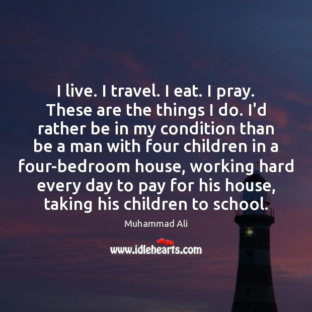 Image, I live. I travel. I eat. I pray. These are the things