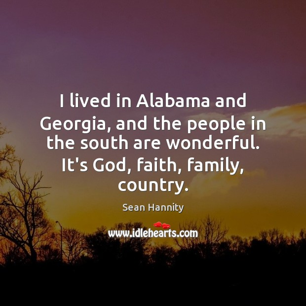 I lived in Alabama and Georgia, and the people in the south Image