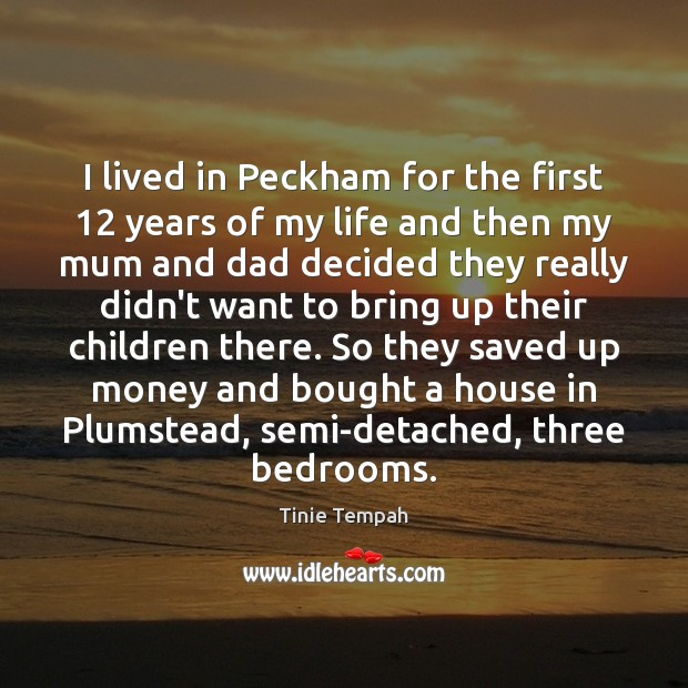 Image, I lived in Peckham for the first 12 years of my life and