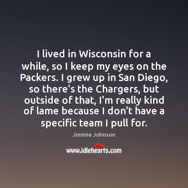 Image, I lived in Wisconsin for a while, so I keep my eyes