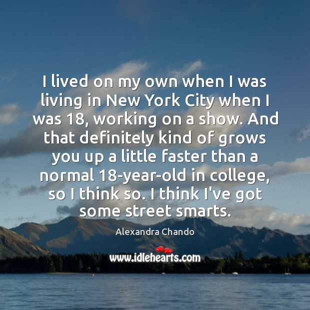 Image, I lived on my own when I was living in New York