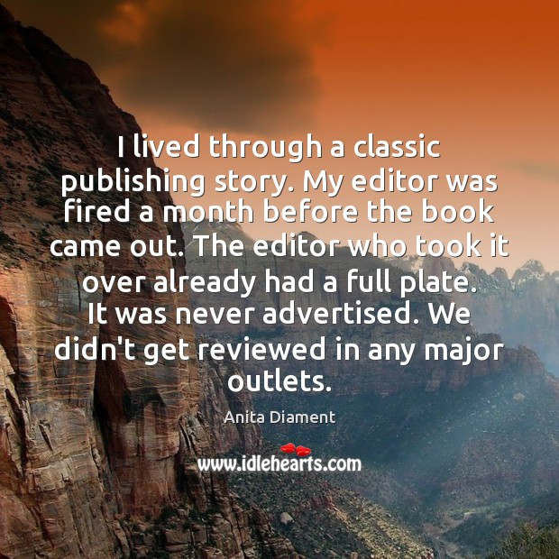 I lived through a classic publishing story. My editor was fired a Image