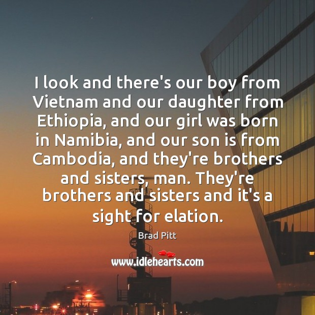 I look and there's our boy from Vietnam and our daughter from Image