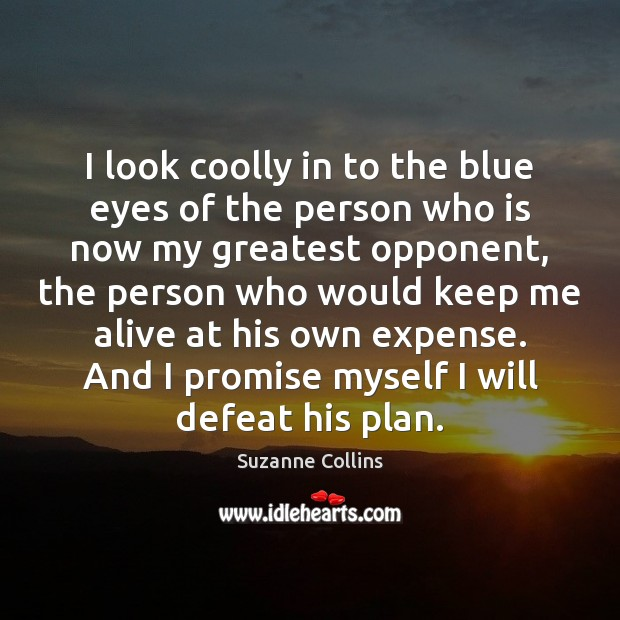 Image, I look coolly in to the blue eyes of the person who