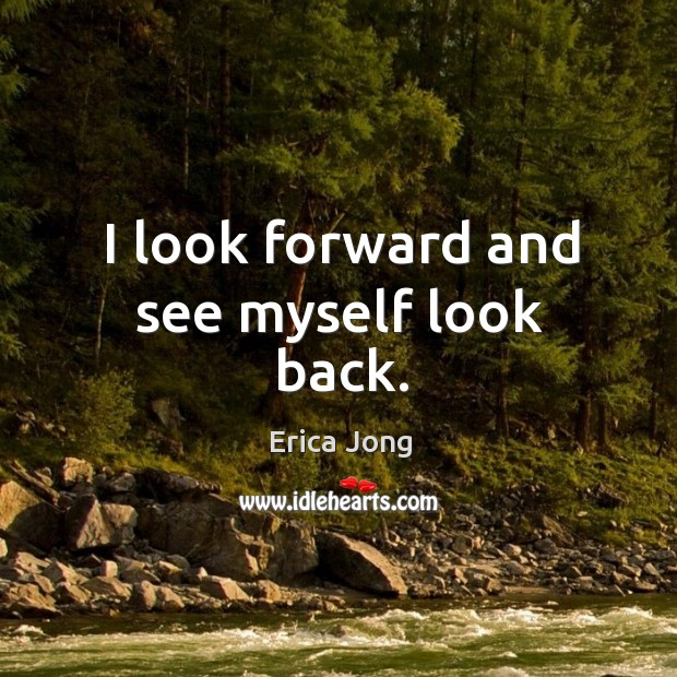 I look forward and see myself look back. Image