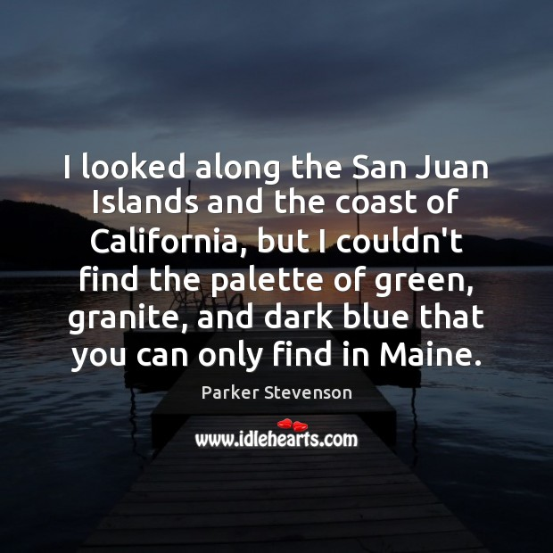 I looked along the San Juan Islands and the coast of California, Image