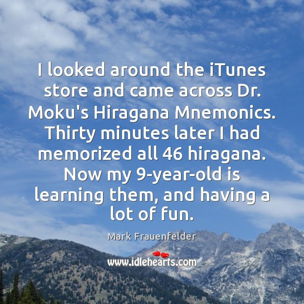 Image, I looked around the iTunes store and came across Dr. Moku's Hiragana