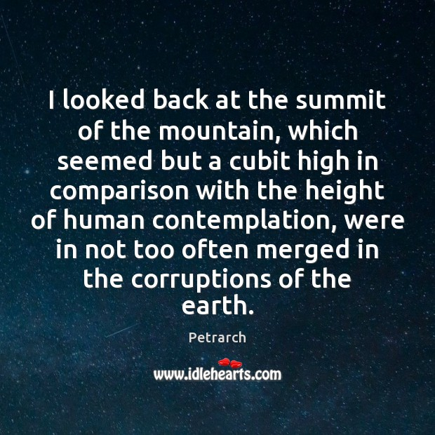 I looked back at the summit of the mountain, which seemed but Comparison Quotes Image