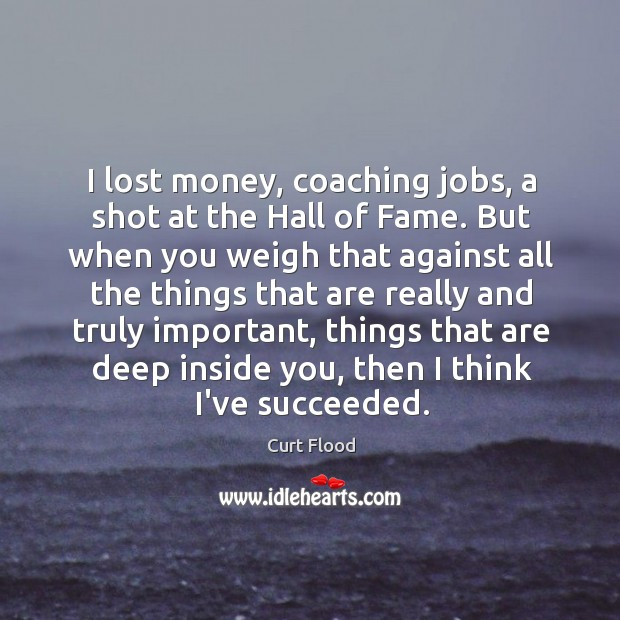 I lost money, coaching jobs, a shot at the Hall of Fame. Image