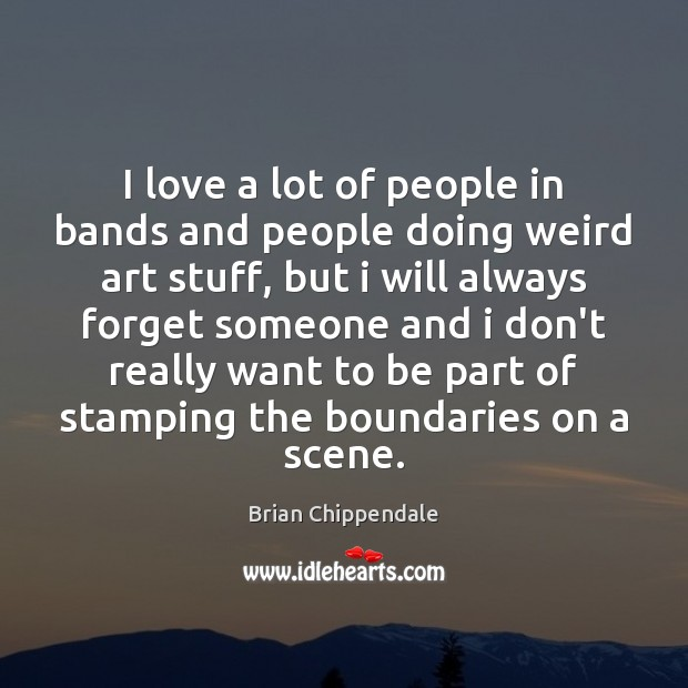Picture Quote by Brian Chippendale