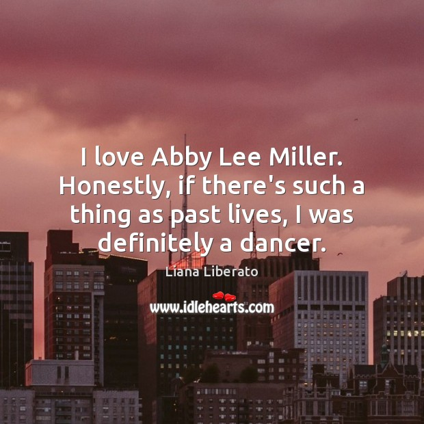Image, I love Abby Lee Miller. Honestly, if there's such a thing as