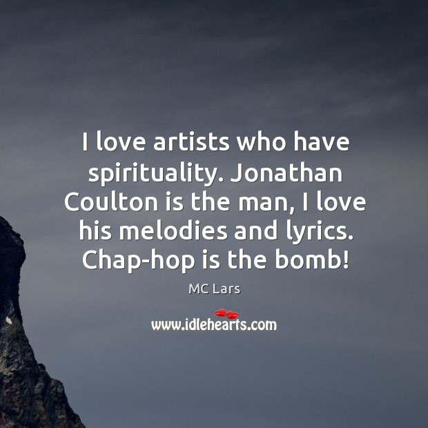I love artists who have spirituality. Jonathan Coulton is the man, I Image