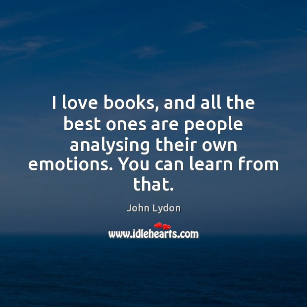 Image, I love books, and all the best ones are people analysing their