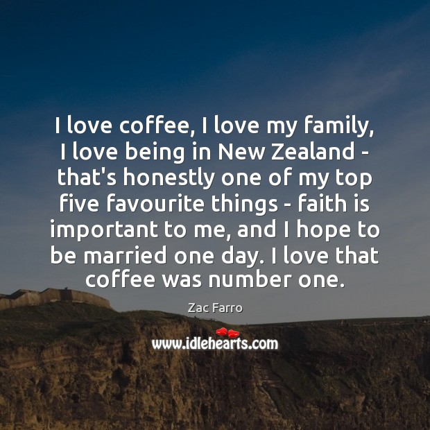 I love coffee, I love my family, I love being in New Image