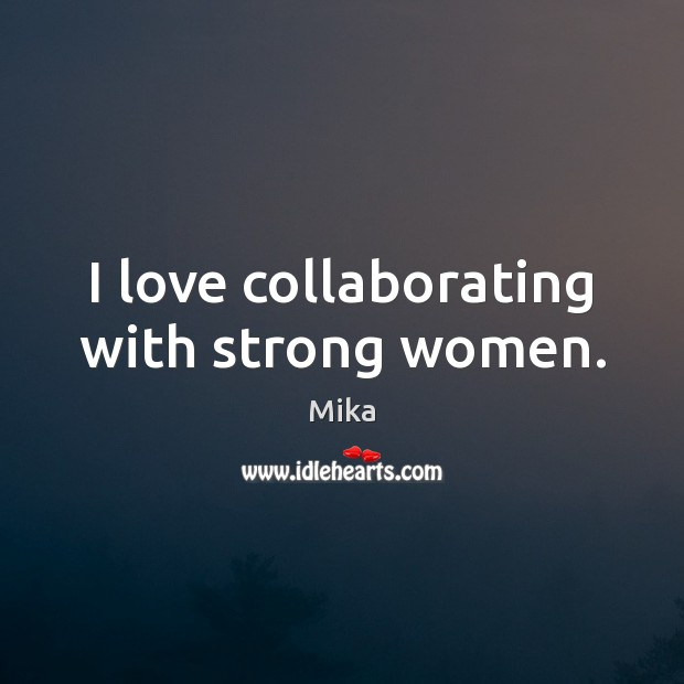 I love collaborating with strong women. Image