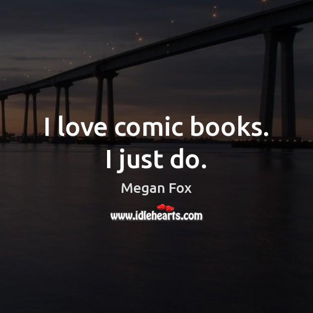 I love comic books. I just do. Image