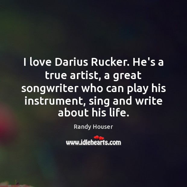 I love Darius Rucker. He's a true artist, a great songwriter who Image