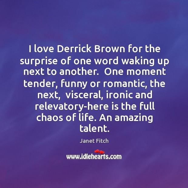 Image, I love Derrick Brown for the surprise of one word waking up