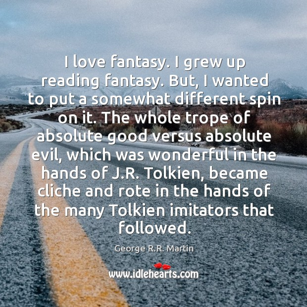 I love fantasy. I grew up reading fantasy. But, I wanted to Image