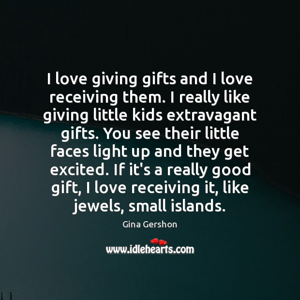 Image, I love giving gifts and I love receiving them. I really like