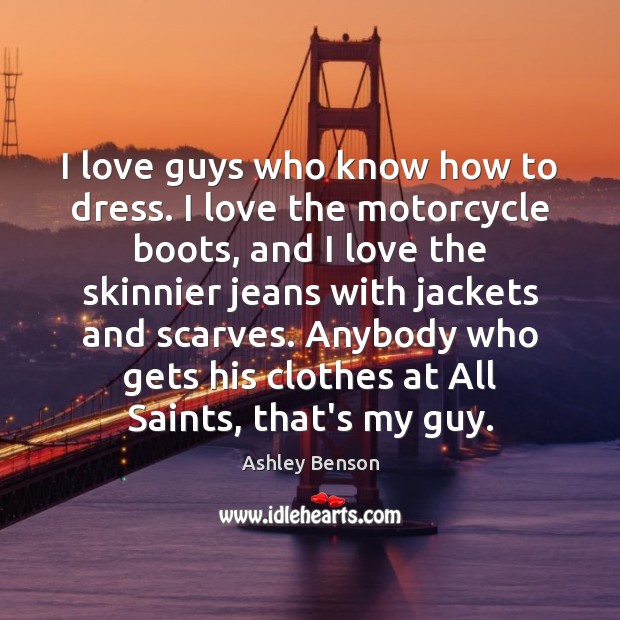Image, I love guys who know how to dress. I love the motorcycle