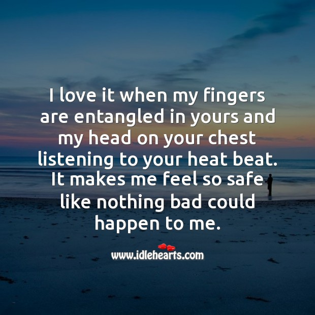 I love it when my fingers are entangled in yours Beautiful Love Quotes Image