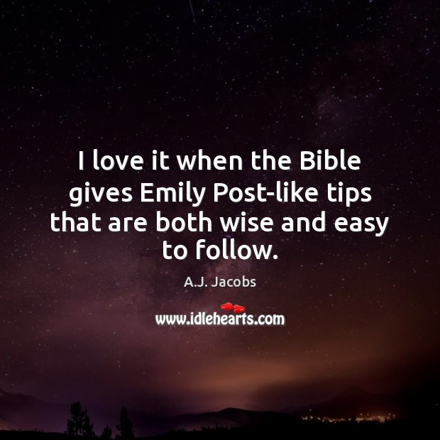 Image, I love it when the Bible gives Emily Post-like tips that are both wise and easy to follow.
