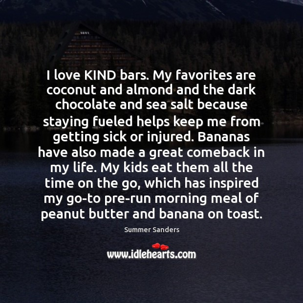 I love KIND bars. My favorites are coconut and almond and the Image