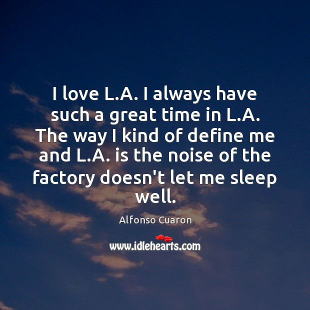 Image, I love L.A. I always have such a great time in