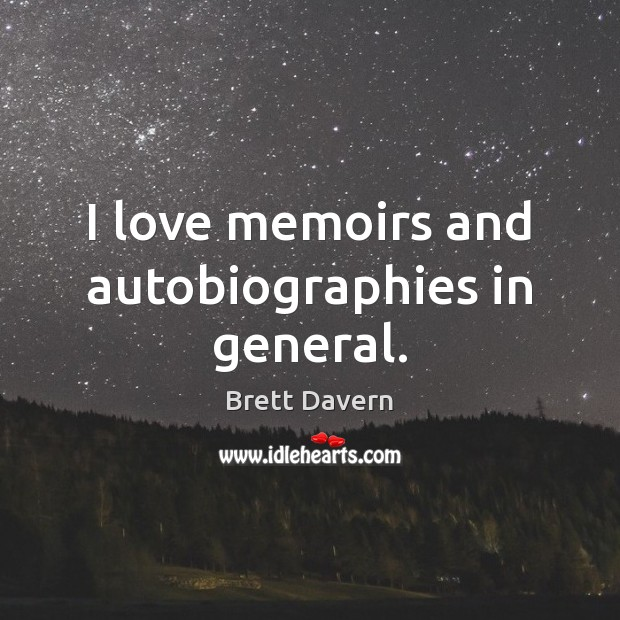 Image, I love memoirs and autobiographies in general.