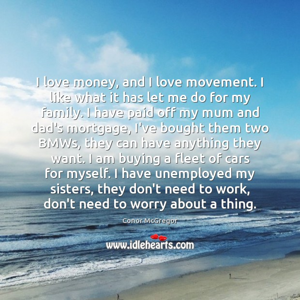Image, I love money, and I love movement. I like what it has