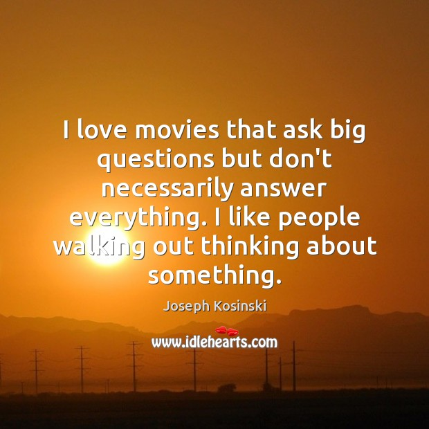 I love movies that ask big questions but don't necessarily answer everything. Image