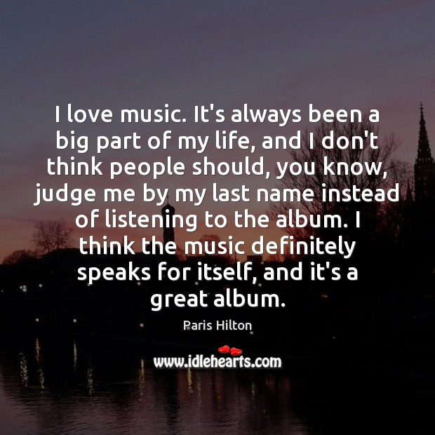 I love music. It's always been a big part of my life, Image