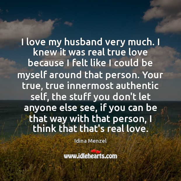 Image, I love my husband very much. I knew it was real true